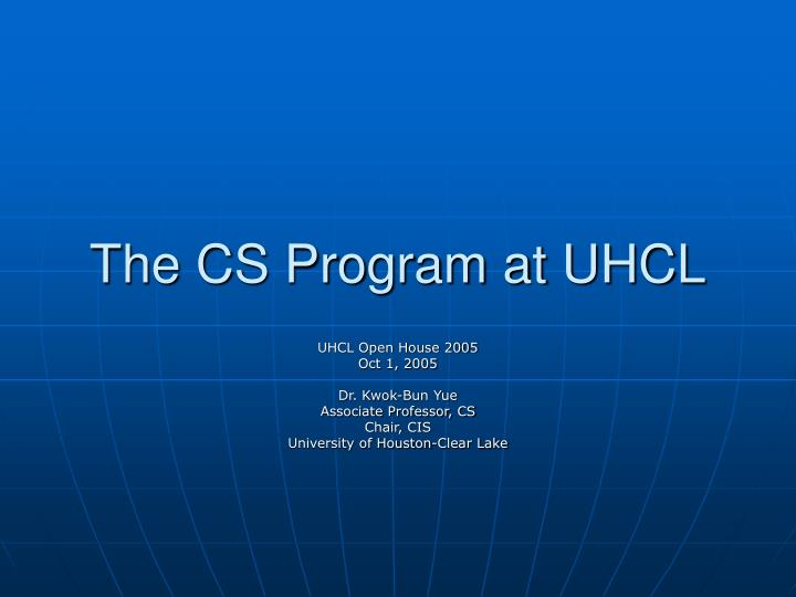 The cs program at uhcl