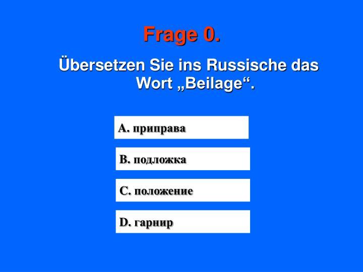 Frage 0.