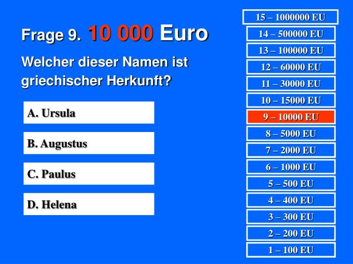 Frage 9.