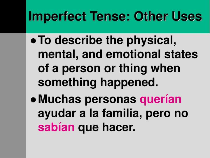 Imperfect Tense: Other Uses