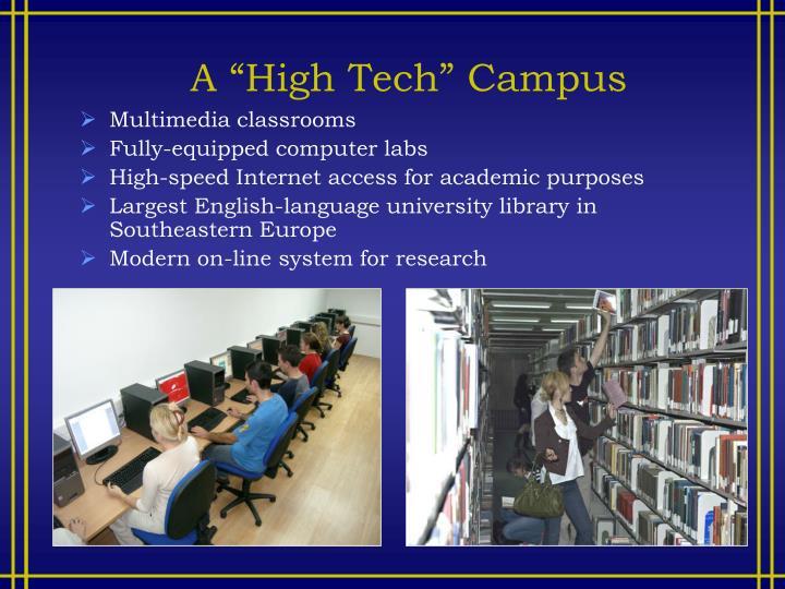 "A ""High Tech"" Campus"