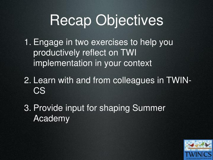 Recap Objectives