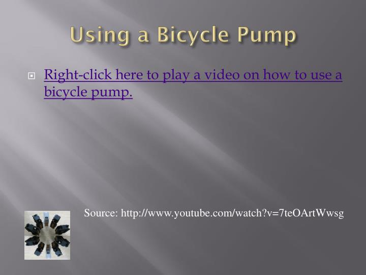 Using a Bicycle Pump