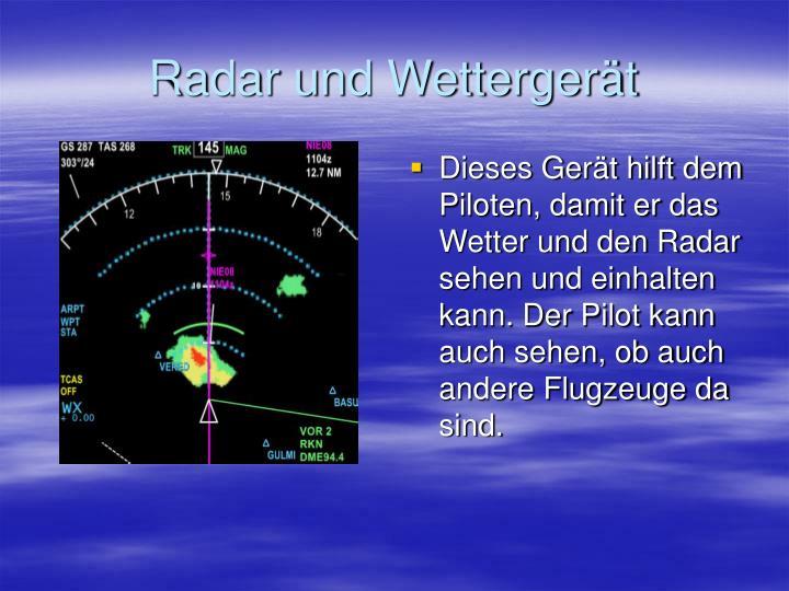 Radar und Wettergerät