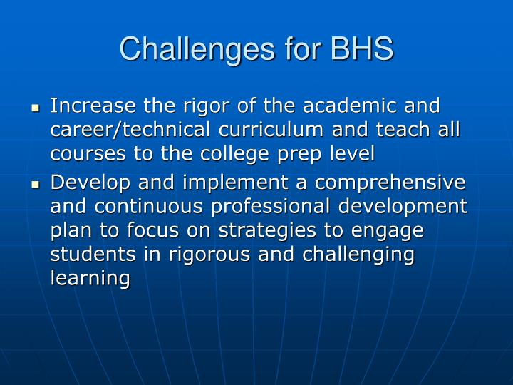 Challenges for BHS