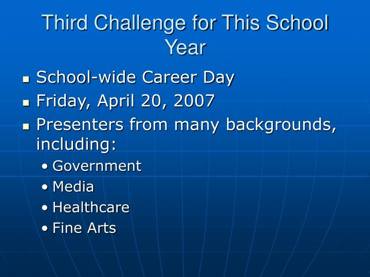 Third Challenge for This School Year