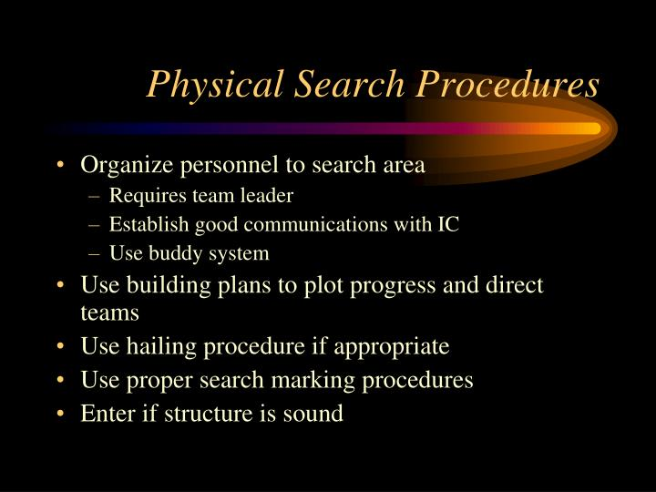 Physical Search Procedures