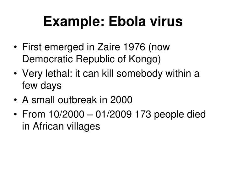 Example: Ebola virus