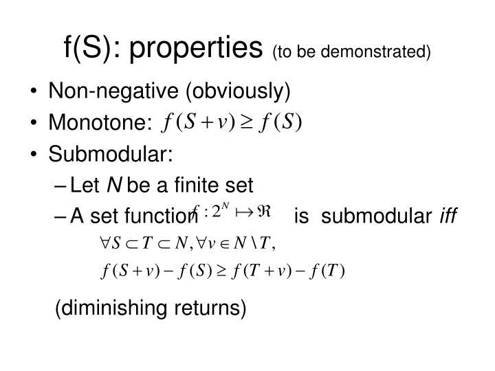 f(S): properties