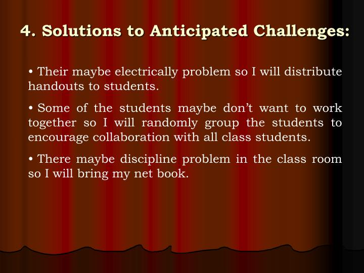 Their maybe electrically problem so I will distribute handouts to students.