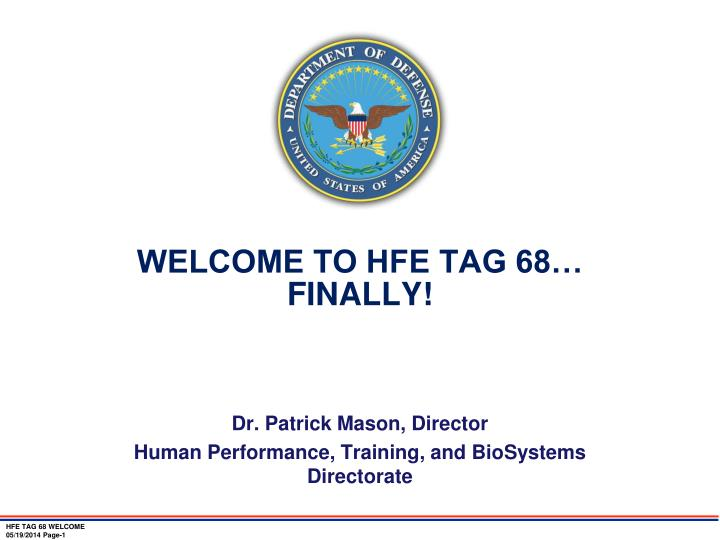 Welcome to hfe tag 68 finally