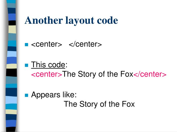 Another layout code