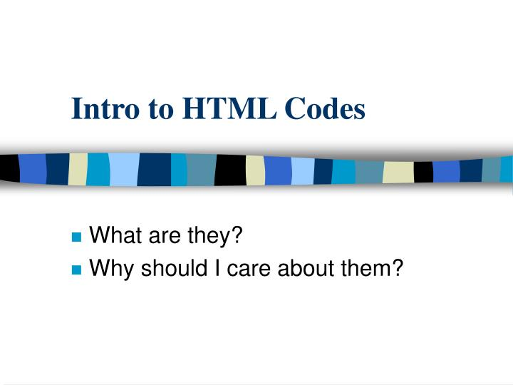 Intro to HTML Codes
