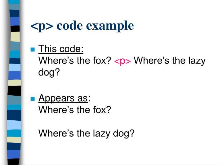 <p> code example