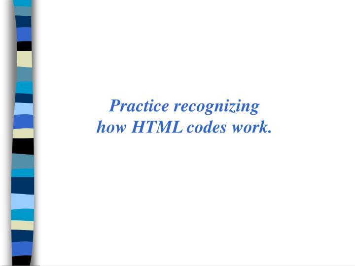 Practice recognizing