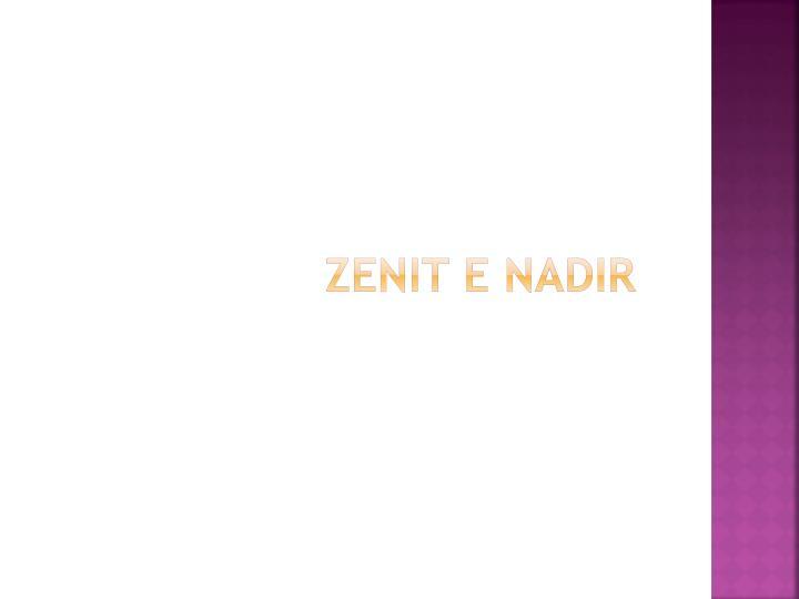 Zenit e NADIR