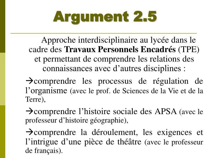 Argument 2.5