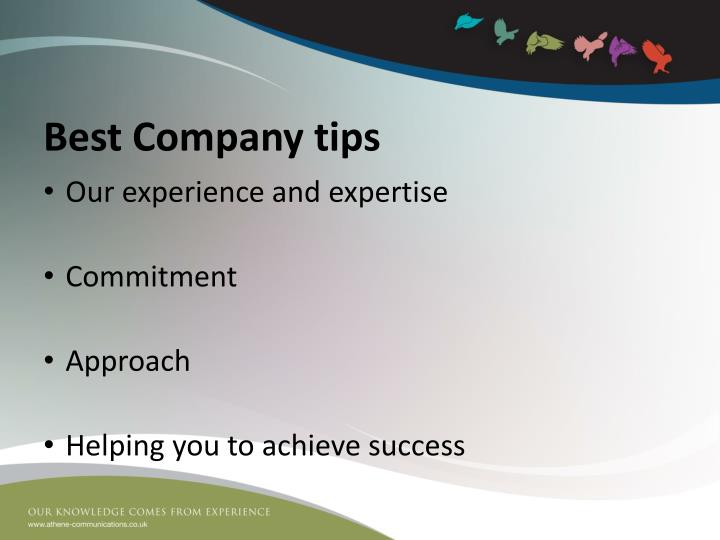 Best Company tips