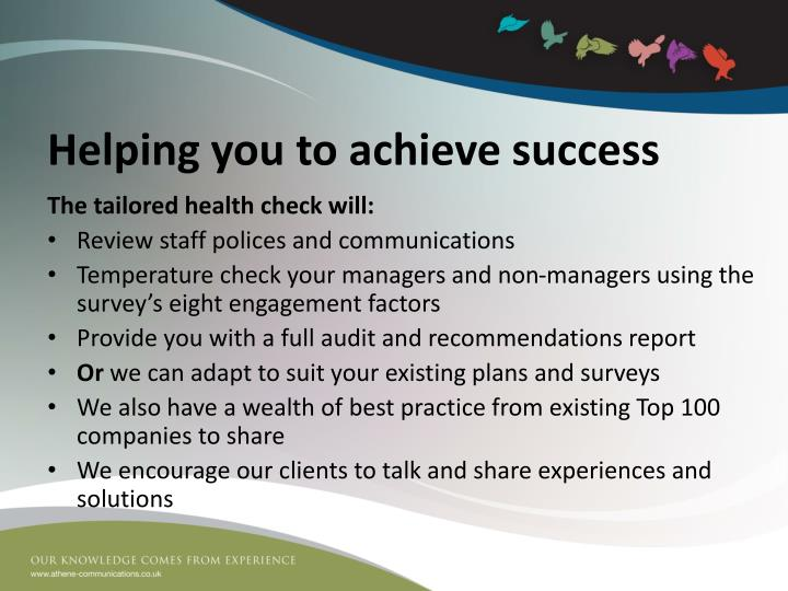 Helping you to achieve success