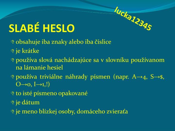 SLABÉ HESLO