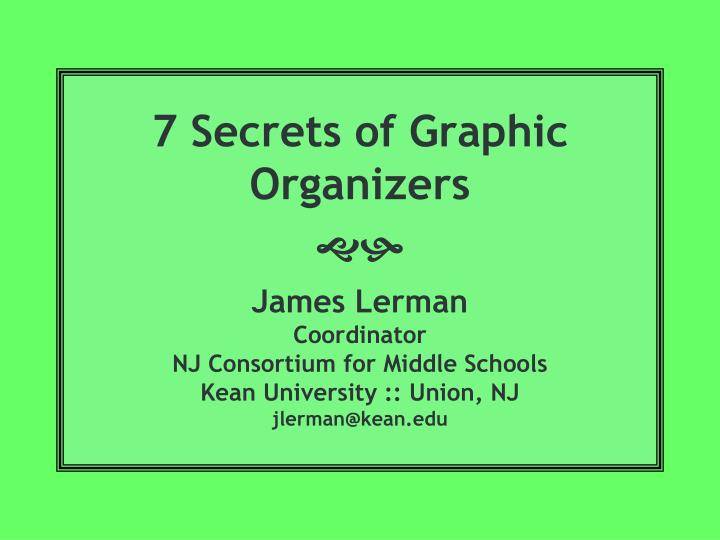 7 Secrets of Graphic Organizers