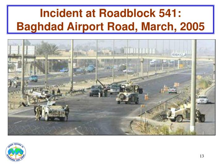 Incident at Roadblock 541: