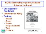 roe defending against suicide attacks on land