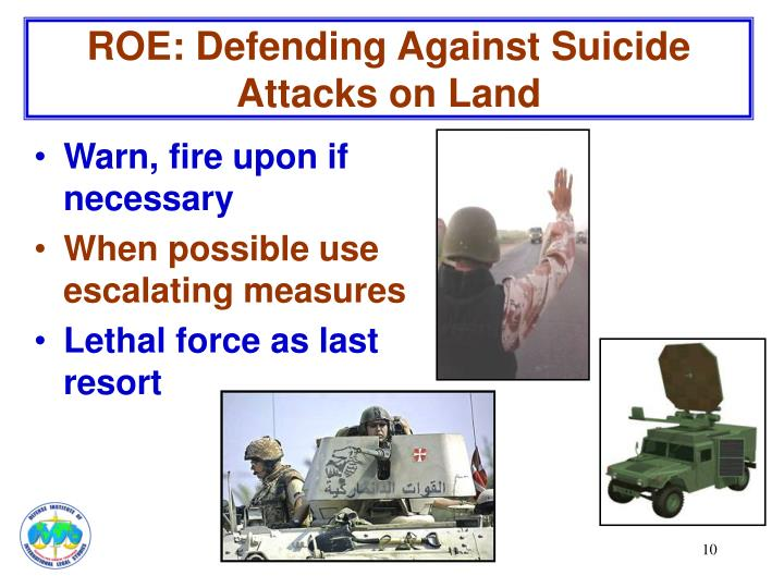 ROE: Defending Against Suicide Attacks on Land