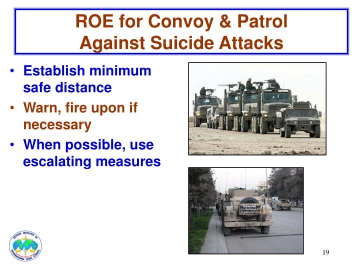 ROE for Convoy & Patrol