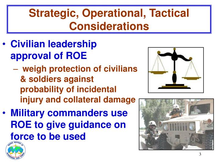 Strategic, Operational, Tactical Considerations