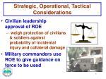 strategic operational tactical considerations