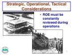 strategic operational tactical considerations2