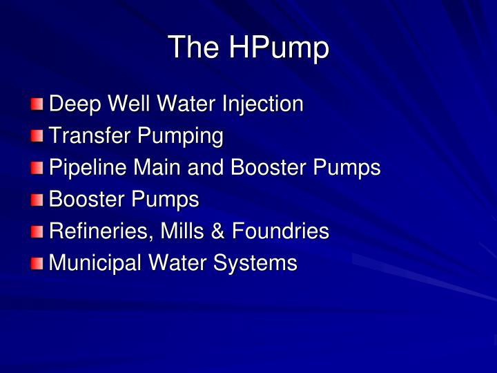 The HPump