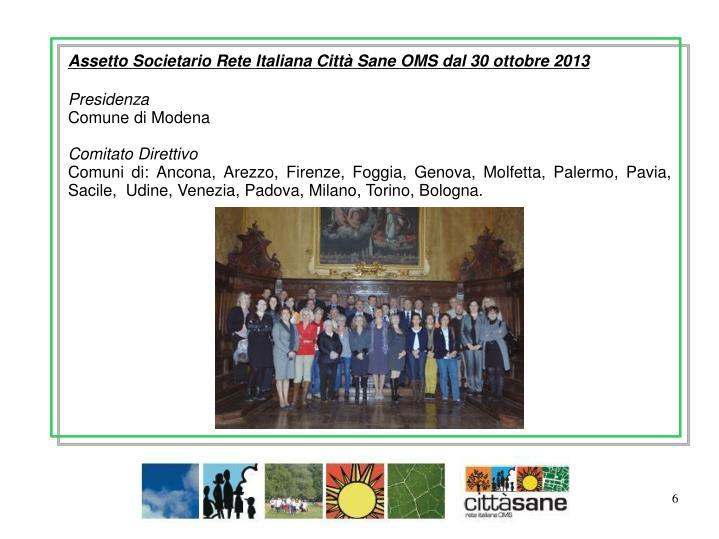 Assetto Societario Rete Italiana Città Sane OMS dal 30 ottobre 2013