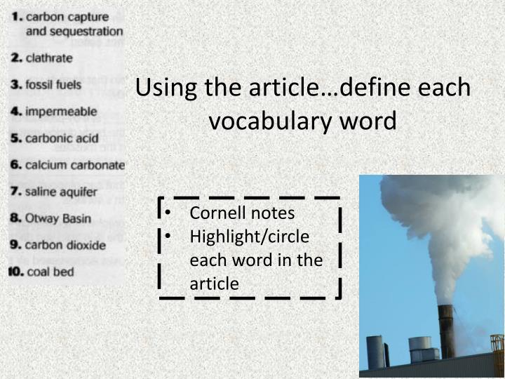 Using the article…define each vocabulary word