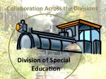 collaboration across the divisions