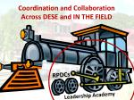 coordination and collaboration across dese and in the field