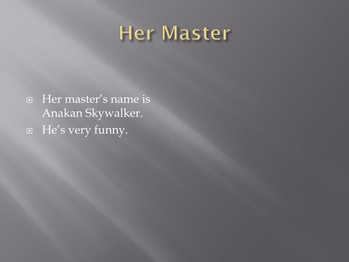 Her Master