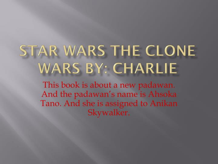 Star wars the clone wars by charlie