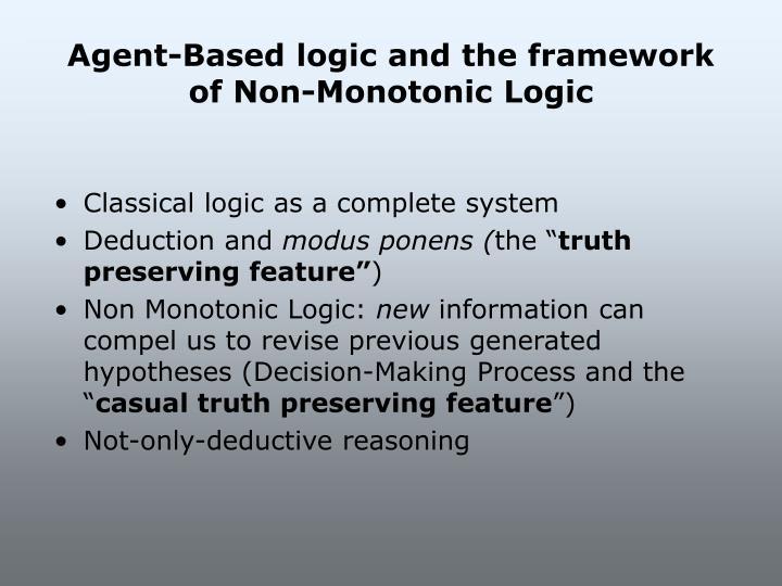 Agent-Based logic and the framework of Non-Monotonic Logic