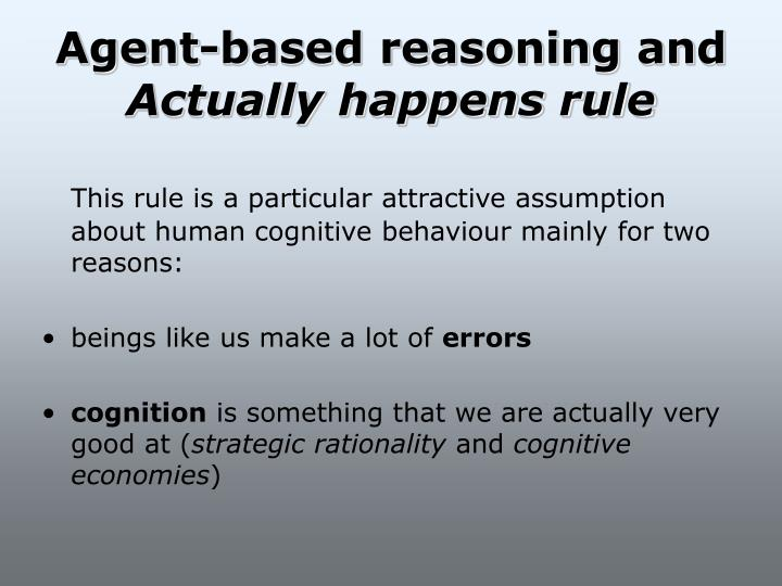 Agent-based reasoning and