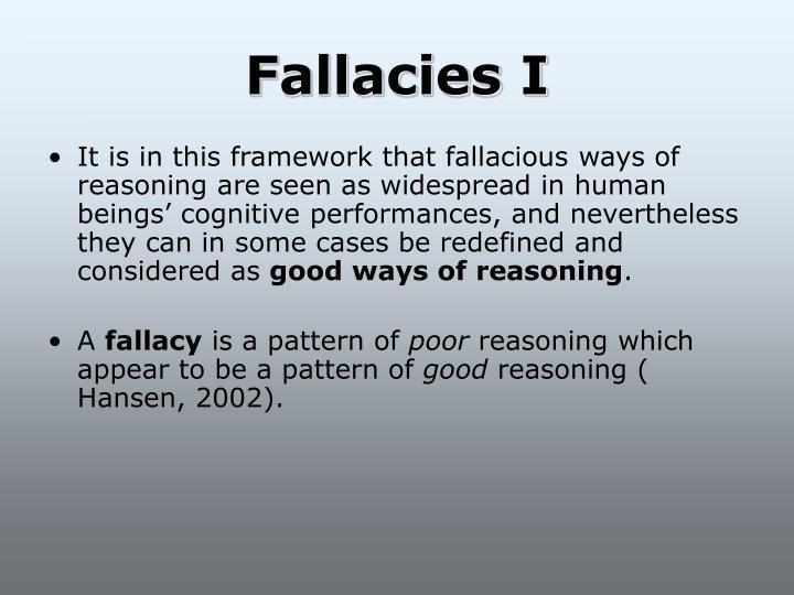 Fallacies I