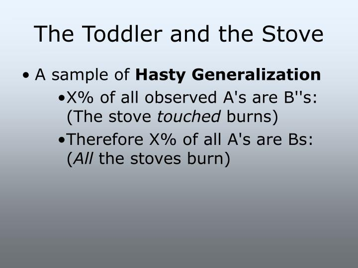 The Toddler and the Stove