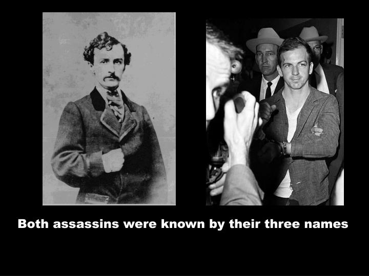 Both assassins were knownby their three names