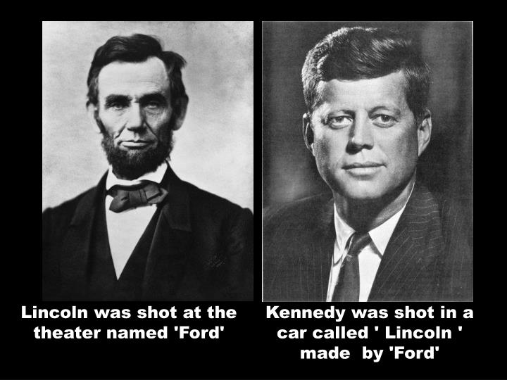 Lincoln was shot at the theater named 'Ford'