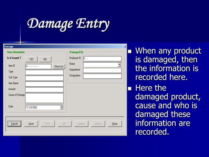 Damage Entry