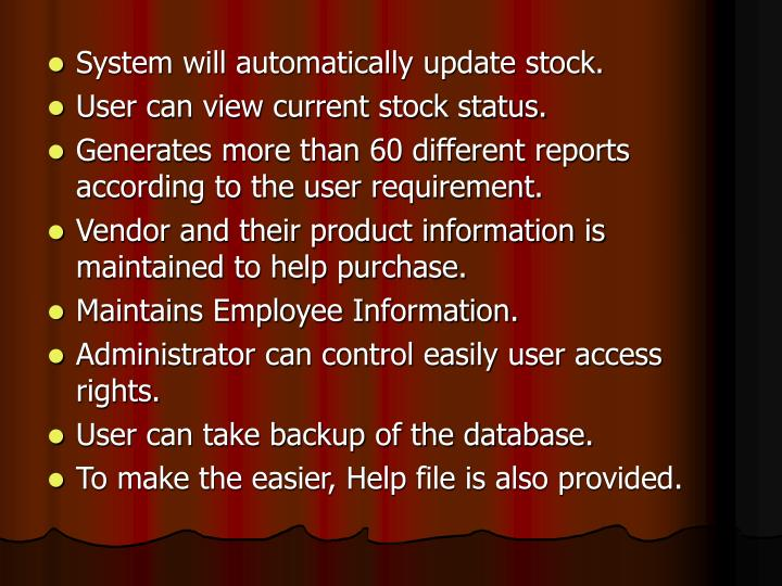 System will automatically update stock.