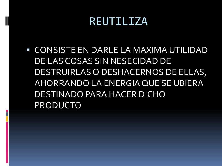 REUTILIZA