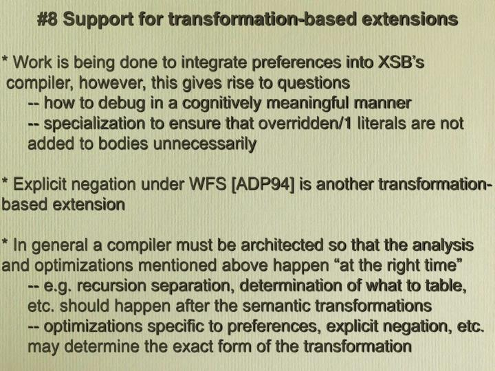 #8 Support for transformation-based extensions