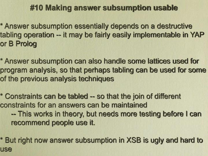 #10 Making answer subsumption usable
